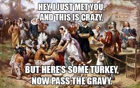 Thanksgiving Meme Funny - the obligatory which wines to pair with thanksgiving post