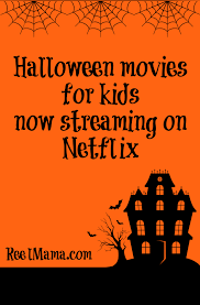 Kid Halloween Movies by Halloween Movies And Shows For Kids Now Streaming On Netflix