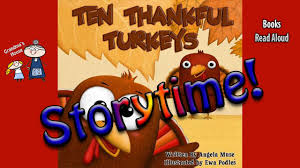 thanksgiving stories ten thankful turkeys read aloud bedtime