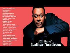 theme song luther luther vandross s greatest hits full album best songs of luther