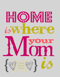 Home Is Quotes by 25 Heart Warming Mothers Day Sayings And Quotes 2017