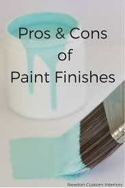 what is the best paint finish to use on kitchen cabinets pros cons of paint finishes newton custom interiors