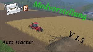 auto tractor mod v 2 0 mod for farming simulator 2015 15 fs
