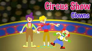 video for kids youtube kidsfuntv circus show for kids clowns nursery rhymes u0026 kids songs by