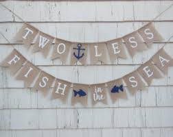bridal shower banner phrases two less fish in the sea banner nautical wedding decor