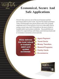 loadable debit card the value added card with a competitive edge wista your money