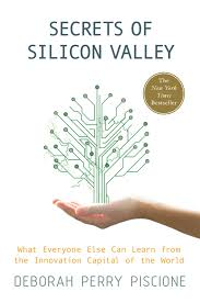 secrets of silicon valley what everyone else can learn from the