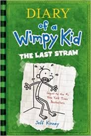 diary of a wimpy kid the last straw book 3 jeff kinney