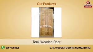 Wooden Door Wooden Doors U0026 Frames By D R Wooden Doors Coimbatore Youtube