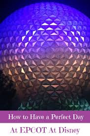 how to have a perfect 24 hours in epcot at disney world travelerette