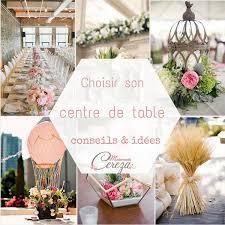 table mariage choisir centre de table mariage conseils et idées melle