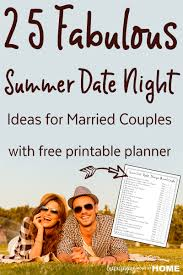 For Married Couples Fabulous Summer Date Ideas For Married Couples