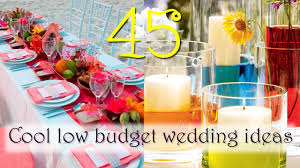 chic budget wedding ideas cool low budget wedding ideas youtube