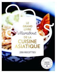 livre de cuisine grand chef livre de cuisine marabout collection petits plats marabout