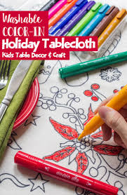 washable color in holiday tablecloth kids table decor and craft