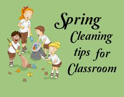 Spring Cleaning Tips What Are Some Creative Classroom Spring Cleaning Ideas That You