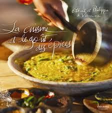 cuisine p駻uvienne ethné de vienne philippe la cuisine et le goût des épices
