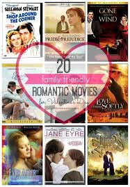 valentine movies family friendly romantic movies for valentine s day romantic