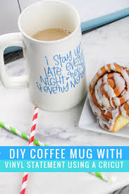 diy coffee mug with vinyl statement using a cricut this worthey life