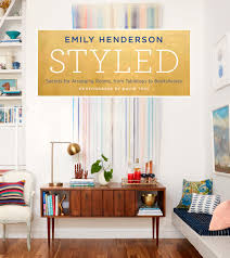 styled u0027 with emily henderson lifestyle tips u0026 advice mom me