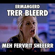 True Blood Meme - oh god this is how i know i don t need to pinterest at work
