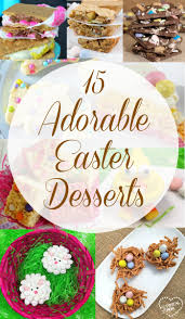 cute desserts cute easter desserts the typical mom