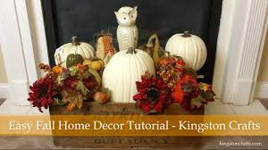 Home Decor Tutorial by Easy Fall Home Decor Tutorial Youtube