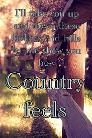 mudding quotes for girls randy houser how country feels country songs pinterest randy