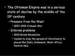 The Decline And Fall Of The Ottoman Empire Essays Other Assignments Newcastle Decline Thesis