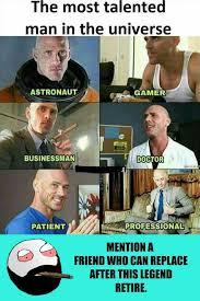 Astronaut Meme - dopl3r com memes the most talented man in the universe astronaut