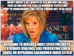 Nancy Grace Meme - false facts nancy grace memes imgflip