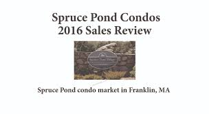 Franklin Ma Map Condo Prices Rebound At Spruce Pond In 2016 Franklin Ma