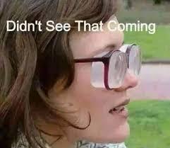 Glasses Meme - didn t see that coming funny glasses meme image