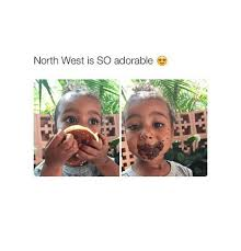 North West Meme - north west is so adorable north west meme on me me
