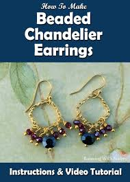 How To Make A Beaded Chandelier How To Make Beaded Chandelier Earrings Running With Sisters