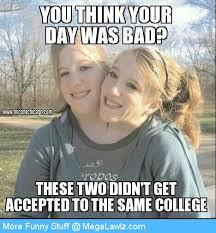 Bad Day Meme - bad day megalawlz com