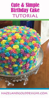 How To Decorate Birthday Cake 41 Easy Birthday Cake Decorating Ideas That Only Look Complicated
