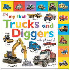 tabbed board books my first trucks and diggers let u0027s get driving