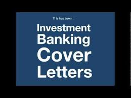 investment banking cover letter how to create yours in 4 minutes