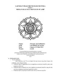 cara membuat laporan praktikum elektronika laporan praktikum elektronika dasar