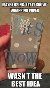 meme wrapping paper let it snow or gtfo or gtfo your meme
