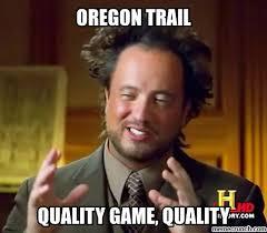 Oregon Trail Meme - image jpg