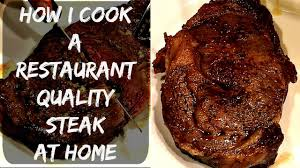 how to cook a perfect steak in the oven and pan seared on the