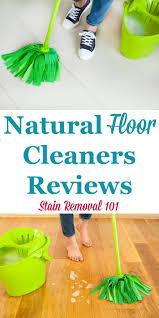 Homemade Floor Cleaner Laminate Best 25 Natural Floor Cleaners Ideas On Pinterest Hardwood