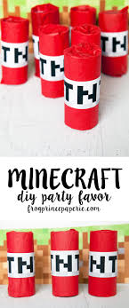 minecraft party favors minecraft party favor diy tnt frog prince paperie