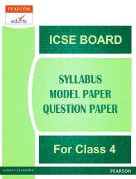 icse board icse board syllabus for class 4