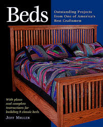 Beds Beds Outstanding Projects From One Of America U0027s Best Craftsmen