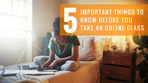 5 hours class online 5 important things to before taking an online class