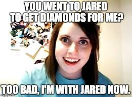 she left him when he went to jared you went to jared to get