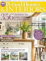 homes and interiors magazine period homes and interiors 28 images within home featured in